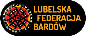 Lubelska Federacja Bardów